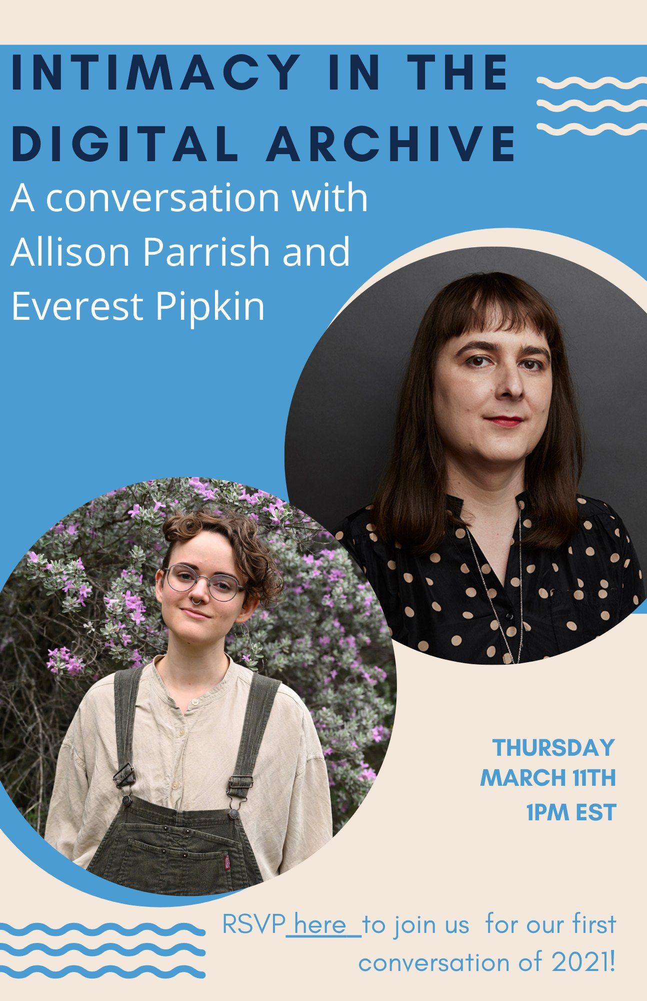 photos of Everest Pipkin and Allison Parrish with information about their talk on Thursday March 11.