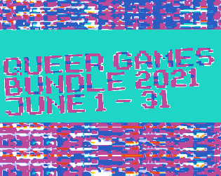 The Queer Games Bundle will run from June 1 -31.