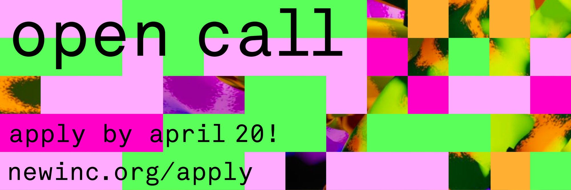 apply by april 20 for NEW INC's open call