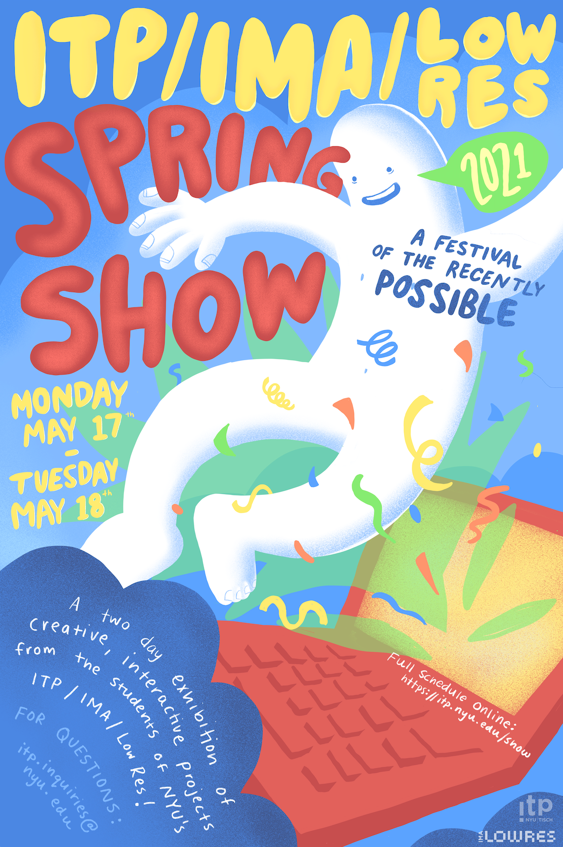 promotional poster for ITP's spring show featuring a cool dude dancing near a laptop.