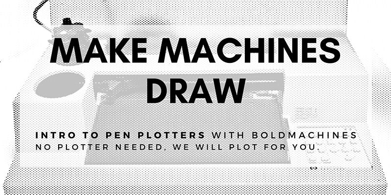 a bitmap illustration of a pen plotter with information about the Make Machines Draw event.